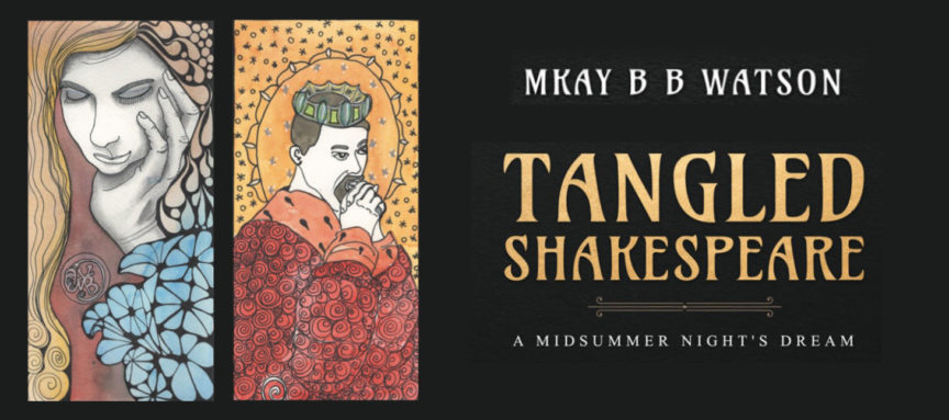 Banner image showing work of Mary Kay BB Watson on Tangled Shakespeare, her new book.